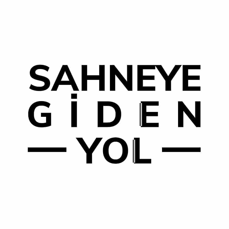 Sahneye Giden Yol